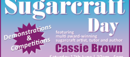 Region 2 – North England: Sugarcraft Day with Cassie Brown
