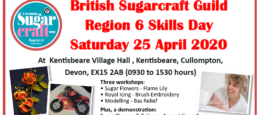 Region 6:  South  West – Sugarcraft  Skills  Day