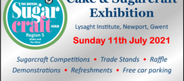 Wales & The West Cake & Sugarcraft Exhibition – Region 5